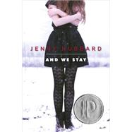 And We Stay by HUBBARD, JENNY, 9780385740579