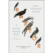 Raptor by Lockhart, James Macdonald; Lockhart, James Macdonald, 9780226470580