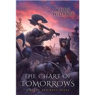 The Chart of Tomorrows by Willrich, Chris, 9781633880580