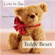 Love to Sew: Teddy Bears by Schleich, Monika, 9781782210580