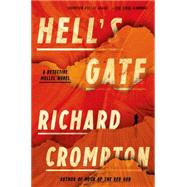 Hell's Gate A Detective Mollel Novel by Crompton, Richard, 9780374280581