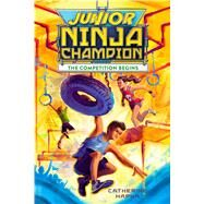 Junior Ninja Champion by Hapka, Catherine, 9781328710581
