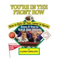 You're in the Front Row by Capeloto, Glenn; Gomez, Pedro, 9781889150581