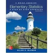 Elementary Statistics: A Brief Version: A Step By Step Approach, 7th Edition by Bluman, Allan, 9780077720582