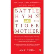 Battle Hymn of the Tiger Mother by Chua, Amy, 9780143120582