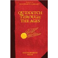 Quidditch Through the Ages by Whisp, Kennilworthy, 9780545850582