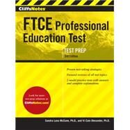 Cliffsnotes Ftce Professional Education Test by McCune, Sandra Luna, Ph.D.; Alexander, Vi Cain, Ph.D., 9780544230583