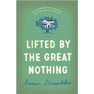 Lifted by the Great Nothing by Dimechkie, Karim, 9781632860583