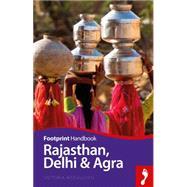 Rajasthan, Delhi & Agra Handbook by McCulloch, Victoria, 9781910120583