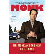 Mr. Monk and the New Lieutenant by Conrad, Hy, 9780451470584