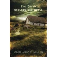 The Truth Against the World by Stevenson, Sarah Jamila, 9780738740584