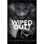 Wiped Out? by Turley, Mark; Wilson, Jerome, 9781785310584