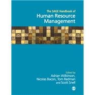 The Sage Handbook of Human Resource Management by Wilkinson, Adrian; Bacon, Nicolas; Redman, Tom; Snell, Scott, 9781446270585