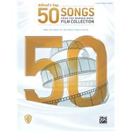 Alfred's Top 50 Songs from the Warner Bros. Film Collection by Alfred Music, 9781470620585