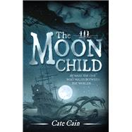 The Moon Child by Cain, Cate, 9781783700585