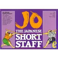 Jo, the Japanese Short Staff by ZIER DON, 9780865680586