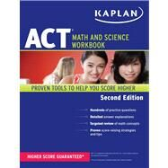 Kaplan ACT Math and Science Workbook by Kaplan, 9781609780586