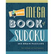 Go! Games Mega Book of Sudoku: 365 Brain Puzzlers by De Schepper, Peter; Coussement, Frank, 9781623540586