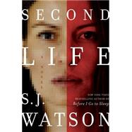 Second Life by Watson, S. J., 9780062060587