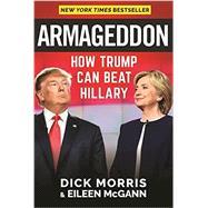 Armageddon by Morris, Dick; McGann, Eileen, 9781630060589