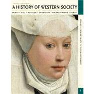 A History of Western Society, Volume I: From Antiquity to the Enlightenment: From Antiquity to the Enlightenment by McKay; Hill; Buckler, 9780312640590