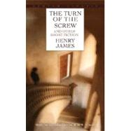 The Turn of the Screw and Other Short Fiction by JAMES, HENRY, 9780553210590