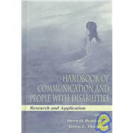 Handbook of Communication and People with Disabilities : Research and Application by Braithwaite, Dawn O.; Thompson, (Editor-in-Chief) Teresa L., 9780805830590