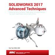 Solidworks 2017 Advanced Techniques by Tran, Paul, 9781630570590