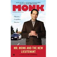Mr. Monk and the New Lieutenant by Conrad, Hy; Breckman, Andy (CRT), 9780451470591