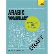 Essential Arabic Vocabulary by Diouri, Mourad, 9781473600591