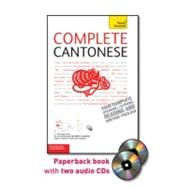 Complete Cantonese with Two Audio CDs: A Teach Yourself Guide by Baker, Hugh; Ho, Pui-Kei, 9780071750592