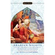 The Arabian Nights, Volume I The Marvels and Wonders of The Thousand and One Nights by Unknown, 9780451530592