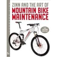 Zinn and the Art of Mountain Bike Maintenance by Zinn, Lennard, 9781934030592