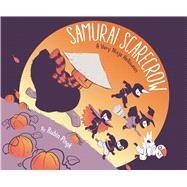 Samurai Scarecrow A Very Ninja Halloween by Pingk, Rubin, 9781481430593