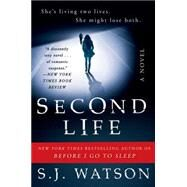 Second Life by Watson, S. J., 9780062060594