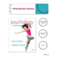 Psychology in Action by Huffman, Karen; Dowdell , Katherine, 9781119000594