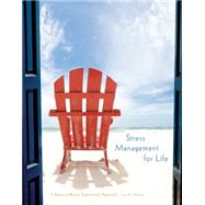 Stress Management for Life A Research-Based Experiential Approach by Olpin, Michael; Hesson, Margie, 9781305120594