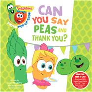 VeggieTales: Can You Say Peas and Thank You?, a Digital Pop-Up Book (padded) by Unknown, 9781433690594