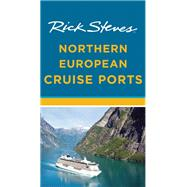 Rick Steves Northern European Cruise Ports by Steves, Rick; Hewitt, Cameron, 9781631210594
