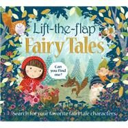 Lift the Flap: Fairy Tales by Priddy, Roger, 9780312520595