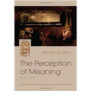 The Perception of Meaning by Bustani, Hisham; El-rayyes, Thoraya, 9780815610595