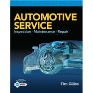 Automotive Service Inspection, Maintenance, Repair by Gilles, Tim, 9781305110595