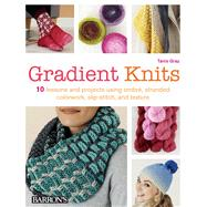 Gradient Knits by Gray, Tanis, 9781438010595