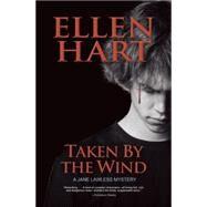Taken by the Wind by Hart, Ellen, 9781612940595