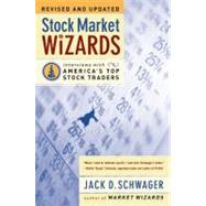 Stock Market Wizards : Interviews with America's Top Stock Traders by Schwager, Jack D., 9780066620596