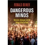 Dangerous Minds by Beiner, Ronald, 9780812250596