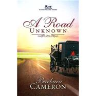 A Road Unknown by Cameron, Barbara, 9781426740596