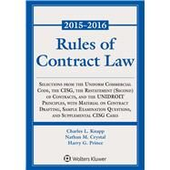 Rules of Contract Law, 2015-2016 Statutory Supplement by Knapp, Charles L.; Crystal, Nathan M.; Prince, Harry G., 9781454840596