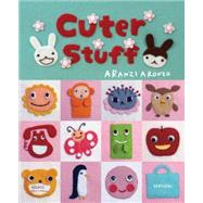 Cuter Stuff by Aranzo, Aranzi, 9781941220597