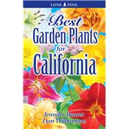 Best Garden Plants of California by Beaver, Jennifer; Williamson, Don, 9789766500597